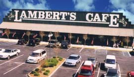 Lambert's Cafe - Foley, Alabama